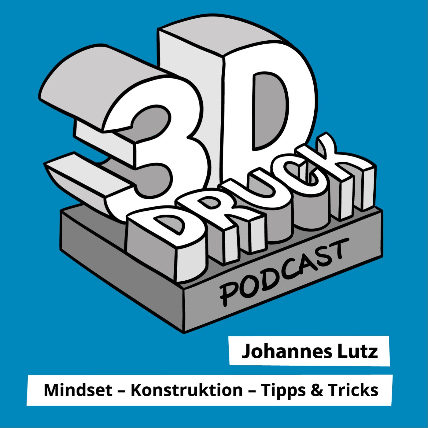 Der 3D-Druck Podcast von Johannes Lutz, ist der Technologie Podcast, wenn es um alle Aspekte in Sachen 3D-Druck, Additive Fertigung und Konstruktion geht egal ob, Hobby, Industriell oder Professionell. Denn es geht immer darum, ob Sie ihren 3D-Drucker im Griff haben oder ob der 3D-Drucker Sie im Griff hat. Wenn Sie Tipps & Tricks, Schritt für Schritt Anleitungen und wichtige Informationen über 3D-Druck wissen wollen, dann ist der Podcast genau das Richtige für Sie!