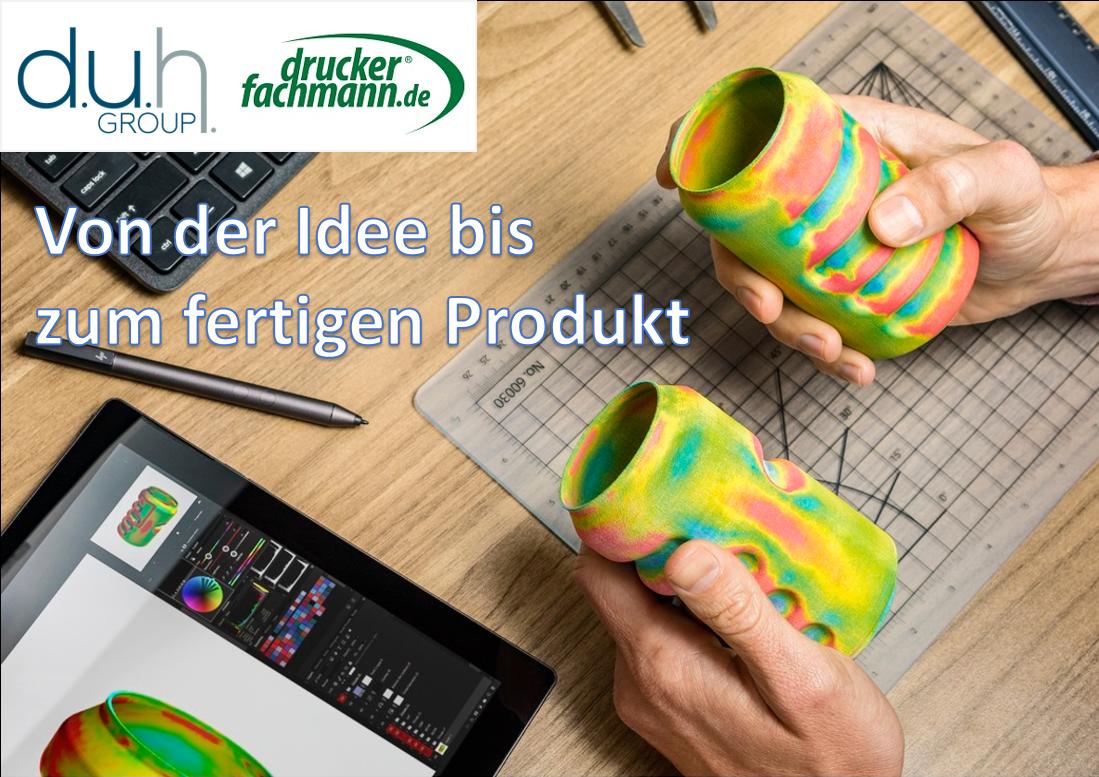 Von der Idee bis zum fertigen Produkt mit Additiver Fertigung